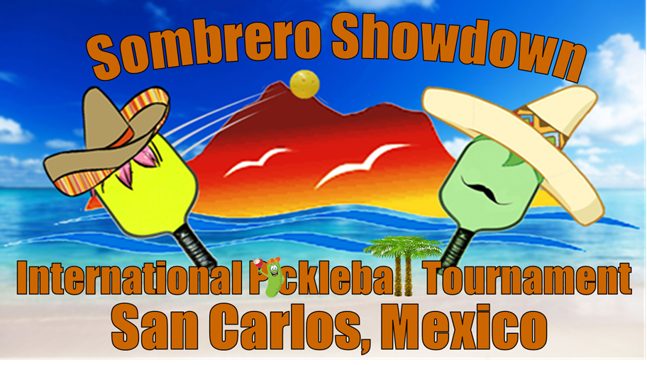 Sombrero Showdown Pickleball Tournament